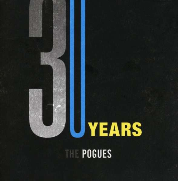 Pogues  30 Years (Explicit) 8 CDs Tolles, karriereumspannendes Box Set von Rhino Records UK, inklusive eines bisher unveröffentlichtes Live Sets mit dem Clash Frontmann Joe Strummer als Sänger.