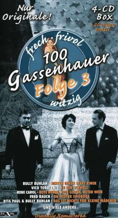 100 Gassenhauer Folge 3 - frech, frivol, witzig