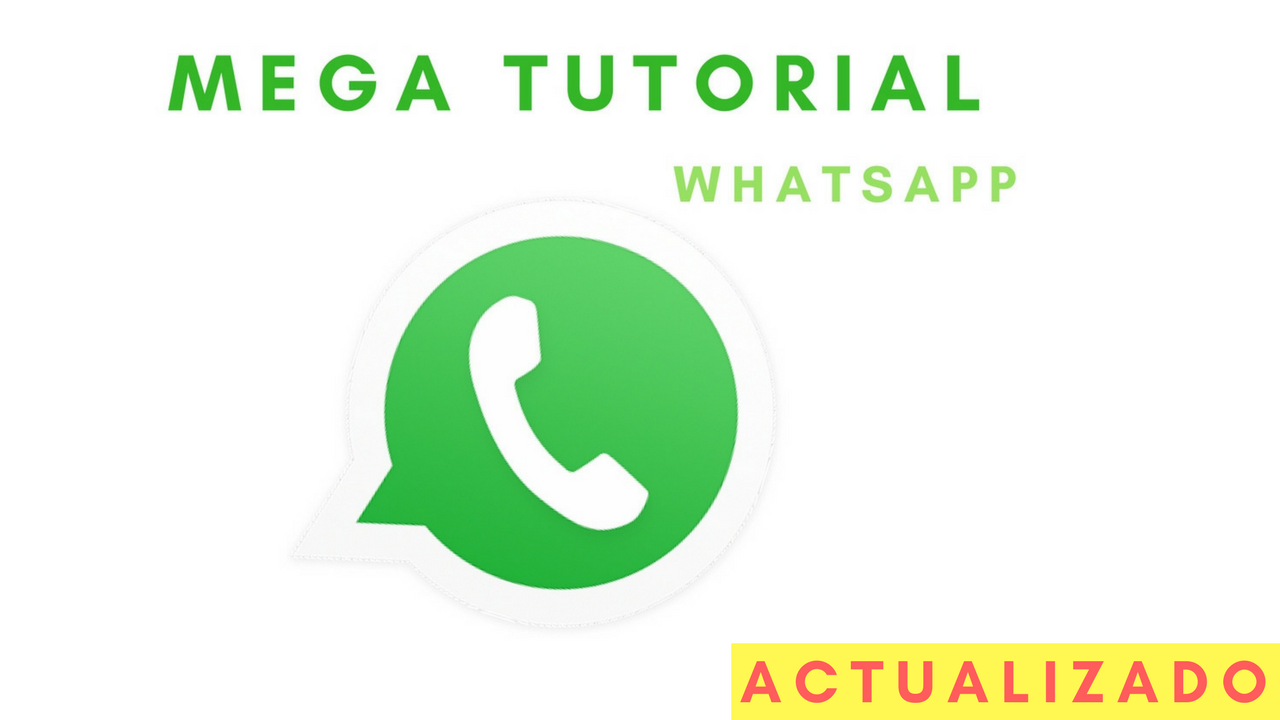 Mega Tutorial Sobre WhatsApp 2021