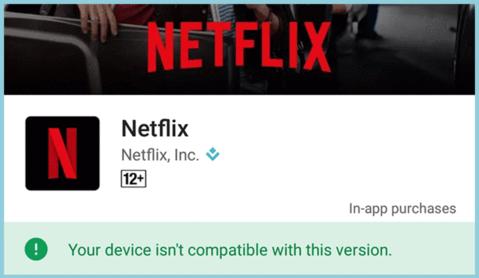 Aplicacion netflix no compatible