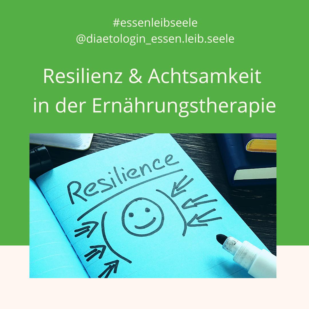 Resilienz und Achtsamkeit in der Diätologie?