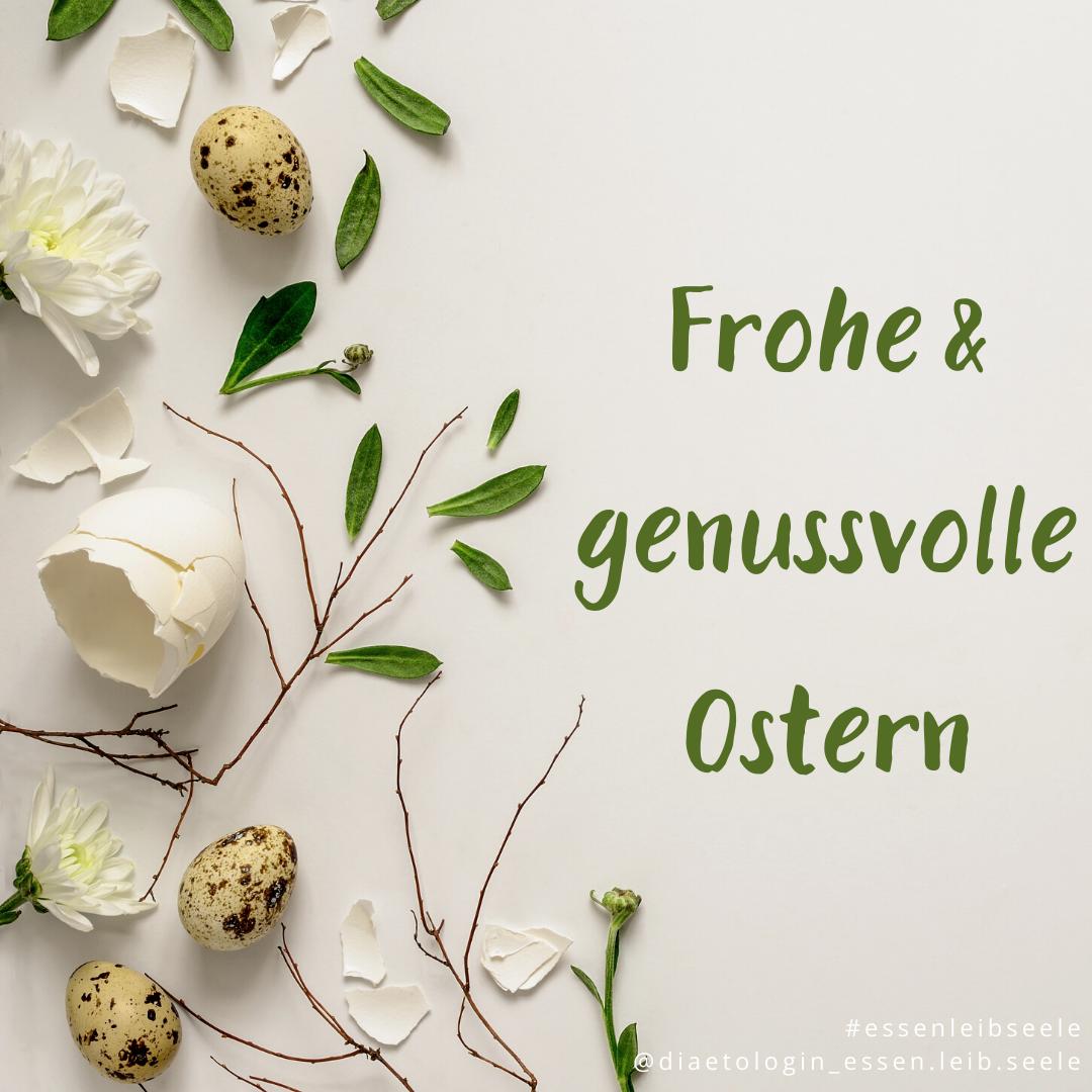 Frohe und genussvolle Ostern