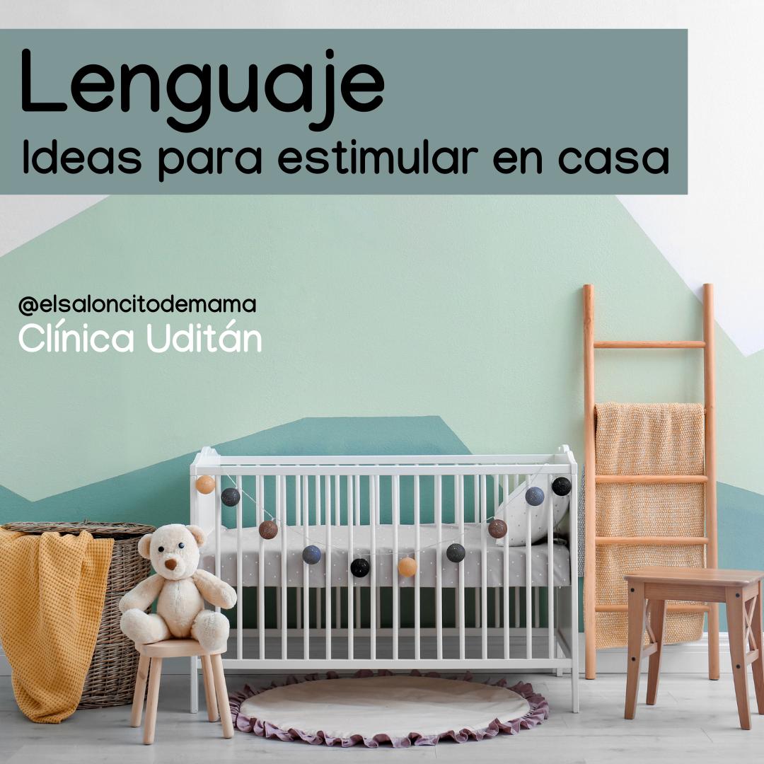 Desarrollo del lenguaje: Ideas para estimular el lenguaje en casa
