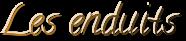Application d'enduits de chaux  ou de  terre par  la  maçonnerie Blié spécialiste de  la  maison en terre  Becherel, Tinténiac, Dinan, Rennes