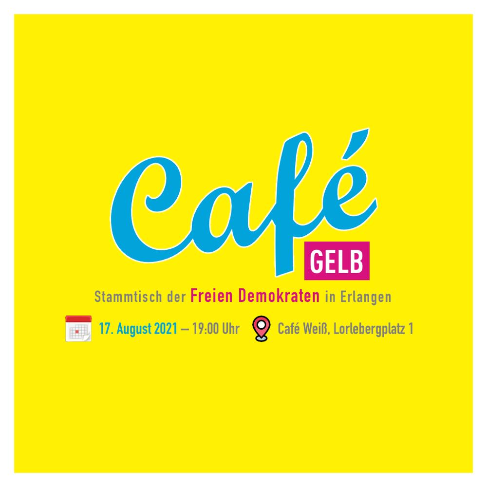 """Einladung zum Stammtisch """"Cafe Gelb"""" am 17.08.2021"""
