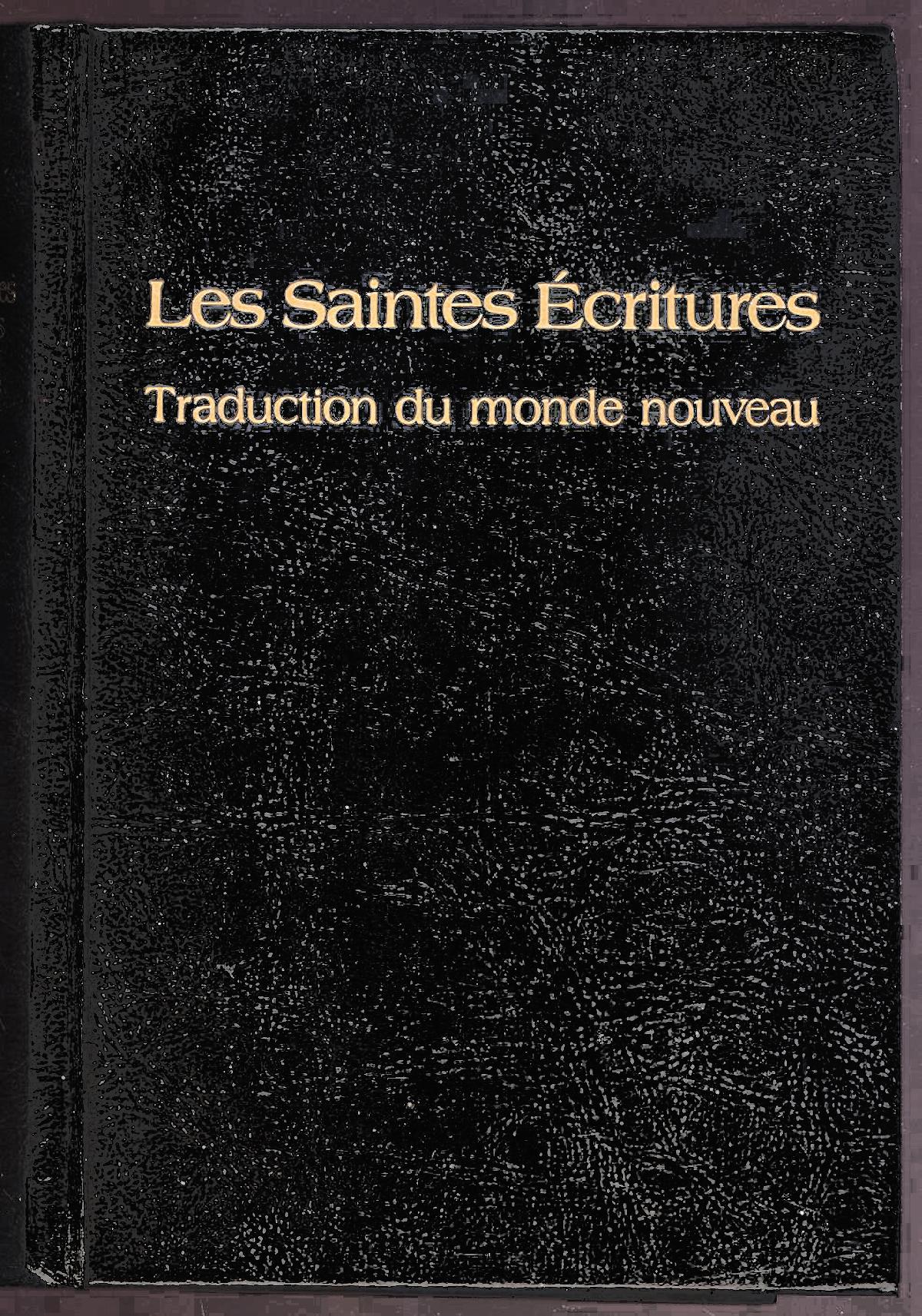 Les saintes critures traduction du monde nouveau en for Farcical traduction