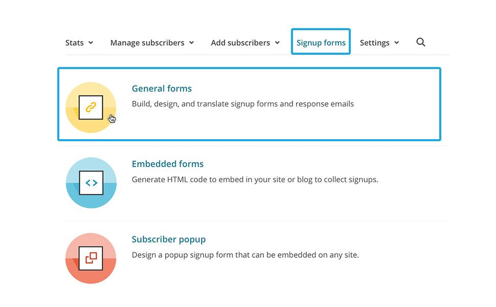 """1. Klicke auf """"Signup forms"""" und wähle """"General forms"""" als Formular-Art aus."""
