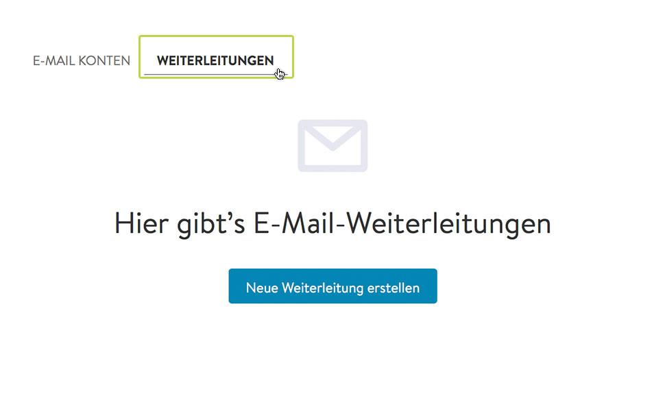 """2. Wähle in der Mail-Übersicht oben die Option """"Weiterleitungen"""" und klicke auf """"Neue Weiterleitung erstellen""""."""