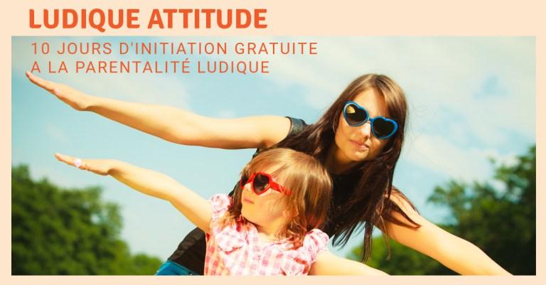 cecile amiel, parentalité ludique, ludique attitude, formation gratuite