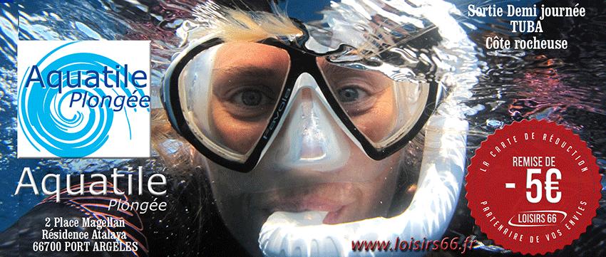 Aquatile plongée Argeles sur Mer partenaire Loisirs 66