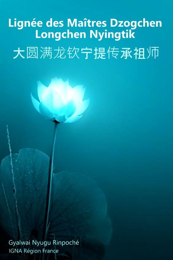 Lignée des Maîtres Dzogchen Longchen Nyingtik