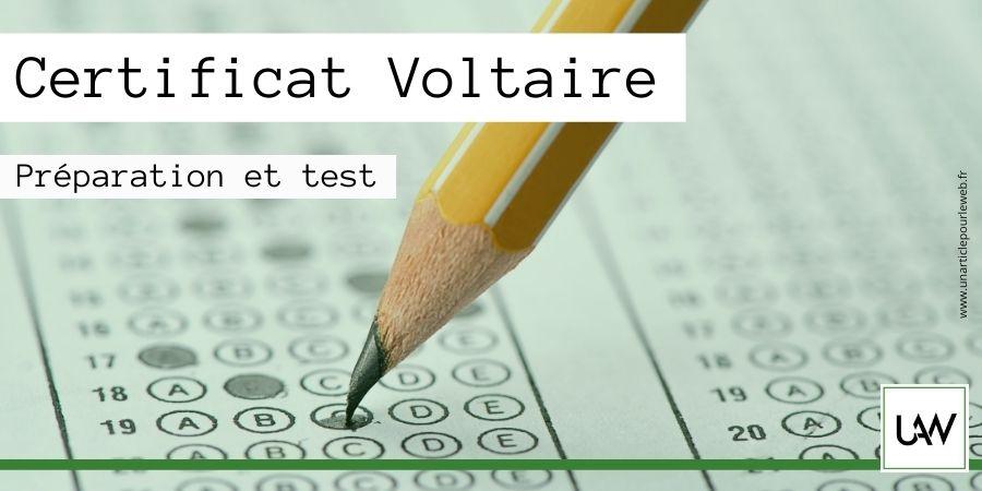 Qu'est-ce que le certificat Voltaire : préparer et passer le test d'orthographe
