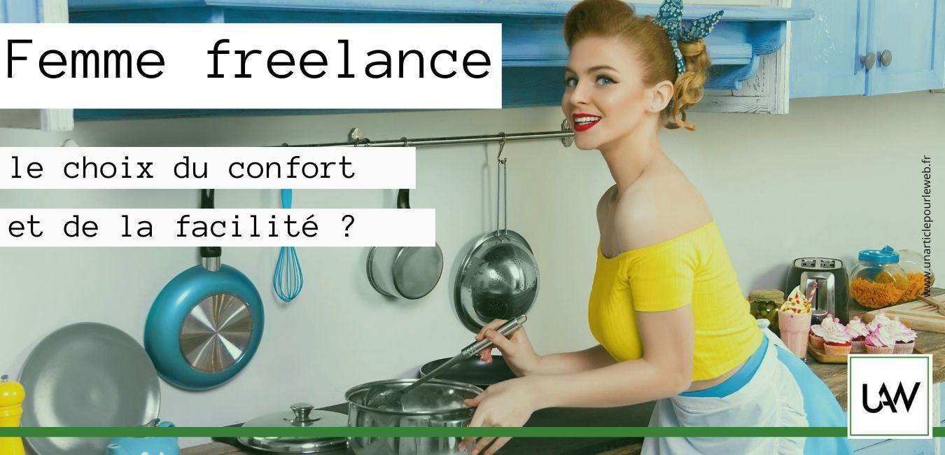 Femme freelance, une main sur le clavier, l'autre sur le fourneau ?