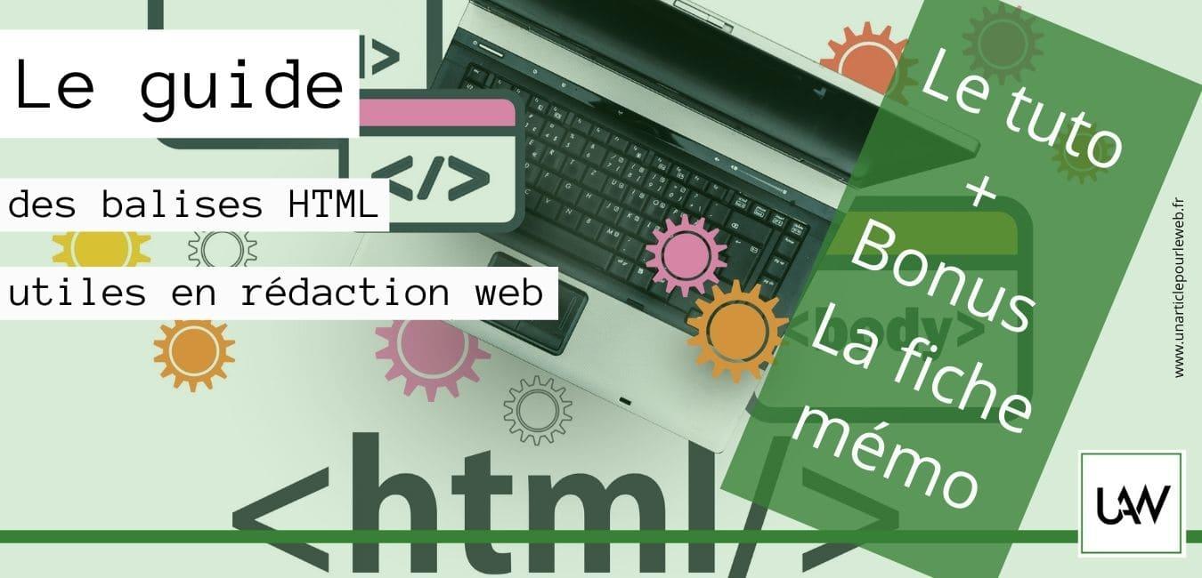 Comment utiliser les balises HTML en rédaction web ?