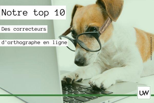 Top 10 des meilleurs correcteurs d'orthographe en ligne
