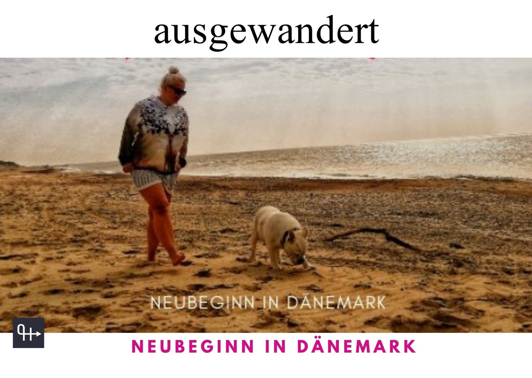 Neubeginn in Dänemark