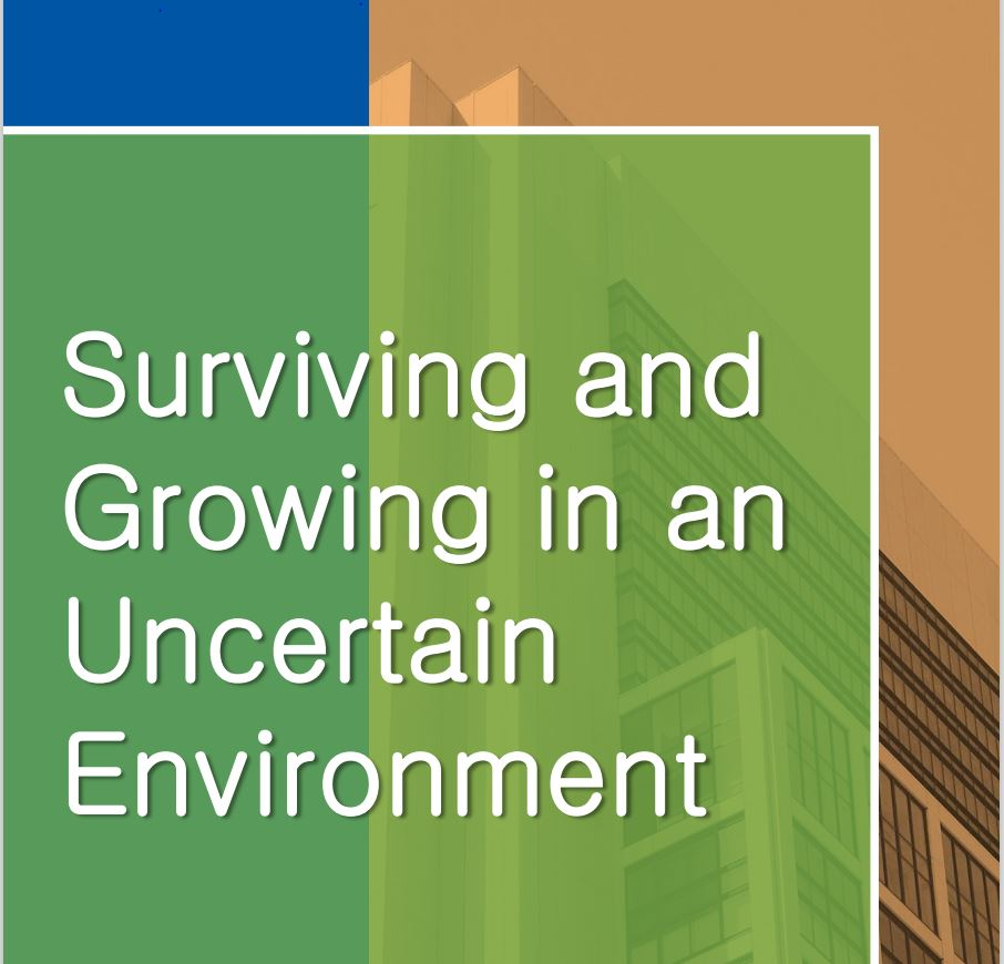 Surviving and Growing in an Uncertain Environment