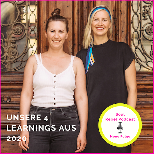 Unsere 4 Learnings aus 2020 |  PODCAST Folge: 32