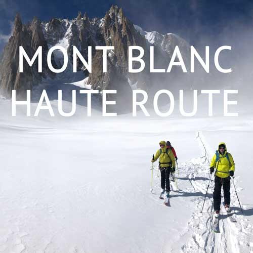 Skitouren im Mont-Blanc-Massiv & Haute Route, Reiseblog Edeltrips
