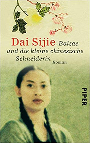 Balzac und die kleine chinesische Schneiderin von Dai Sijie