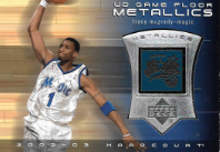 TRACY McGRADY / UD Game Floor Metallics - No. TM-M