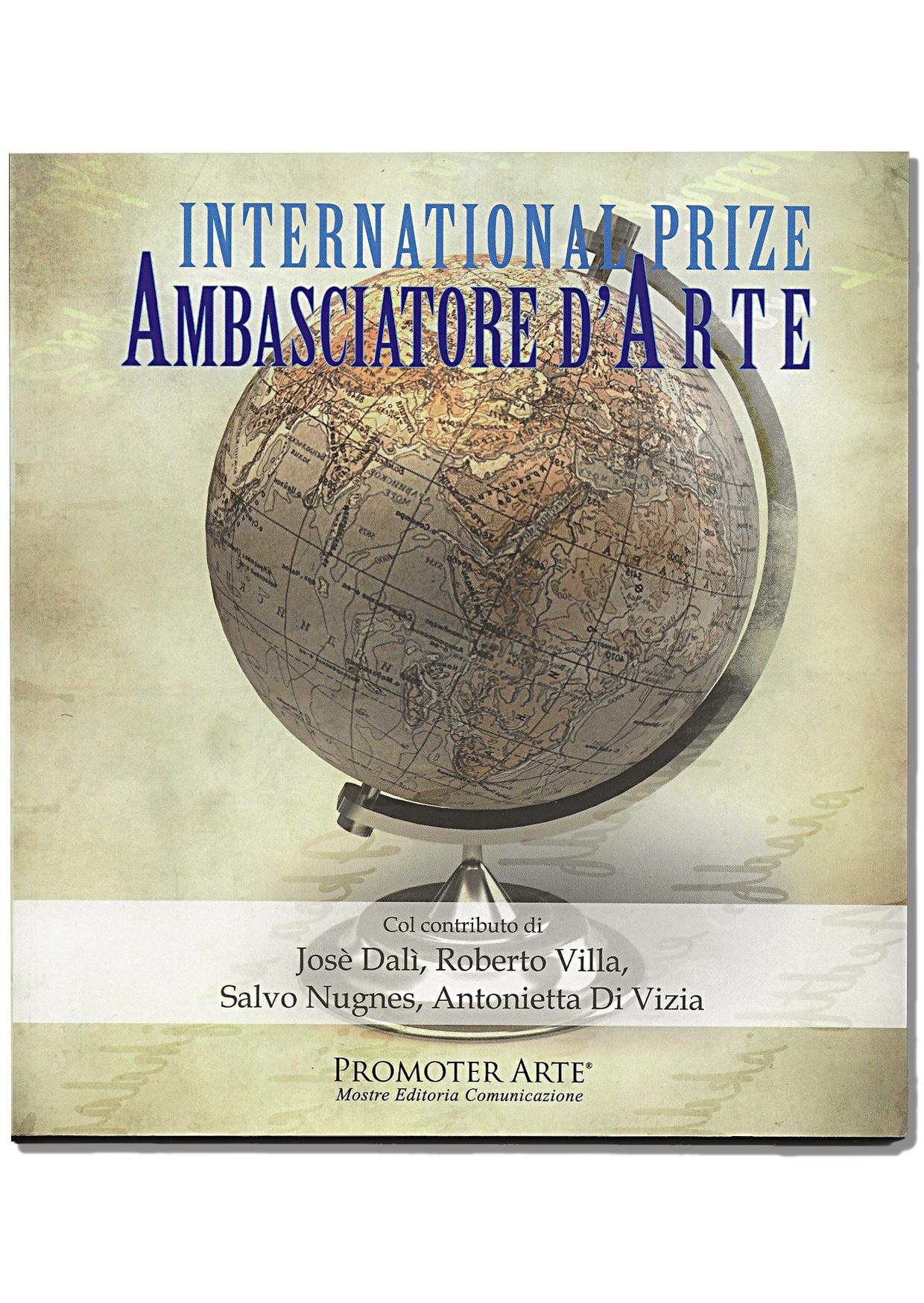 """Catalogo """"Premio Internazionale Ambasciatore d'Arte"""" 2019"""