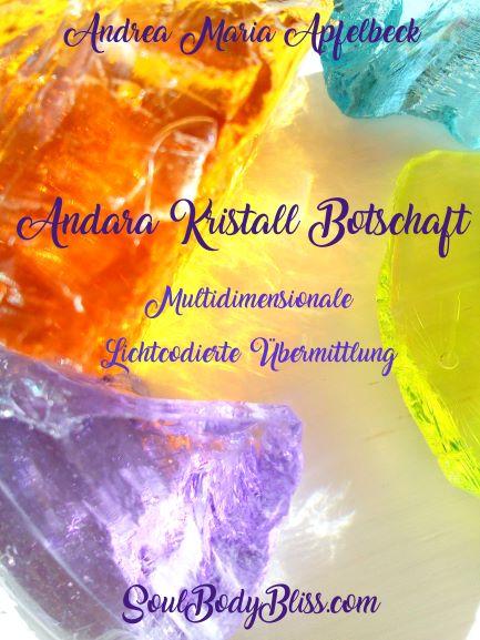 andara kristall botschaft zum aufstieg