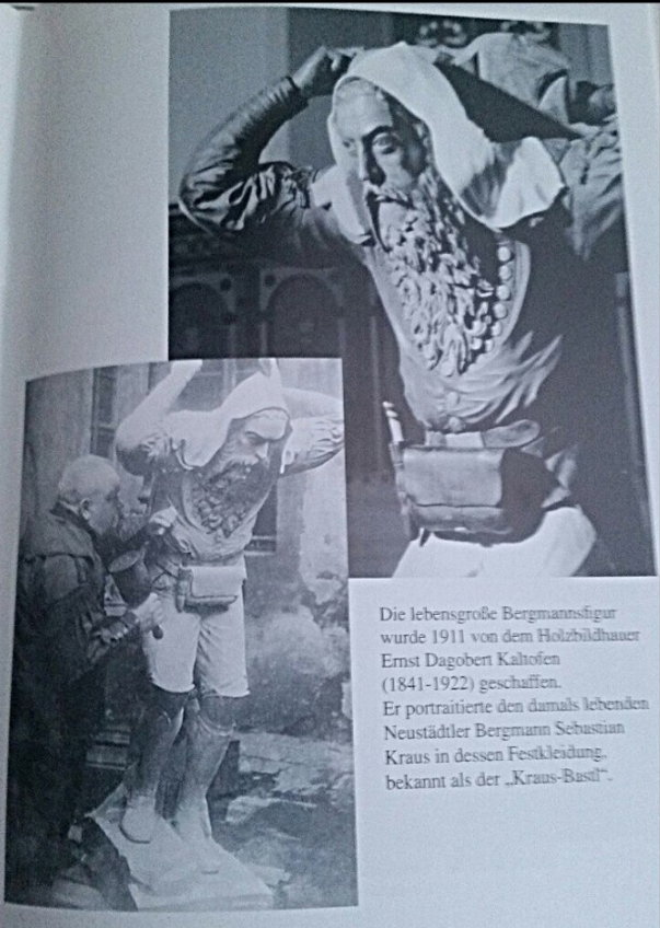"""der Kanzelträger Geschaffen von Ernst Dagobert Kaltofen im Jahre 1911. Er portraitierte den damaligen Bergmann Sebastian Kraus in dessen Festkleidung. Auch bekannt als """"Kraus-Bastl"""""""