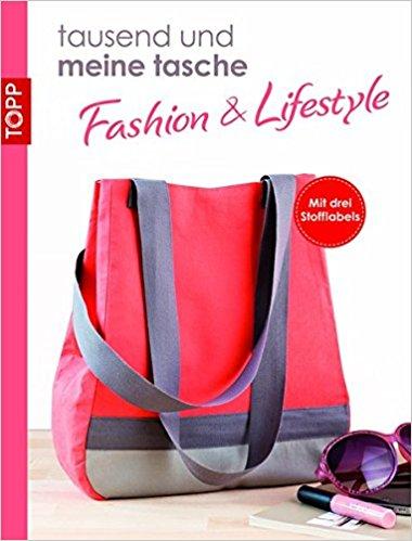 Tausend und meine Tasche. Fashion & Lifestyle