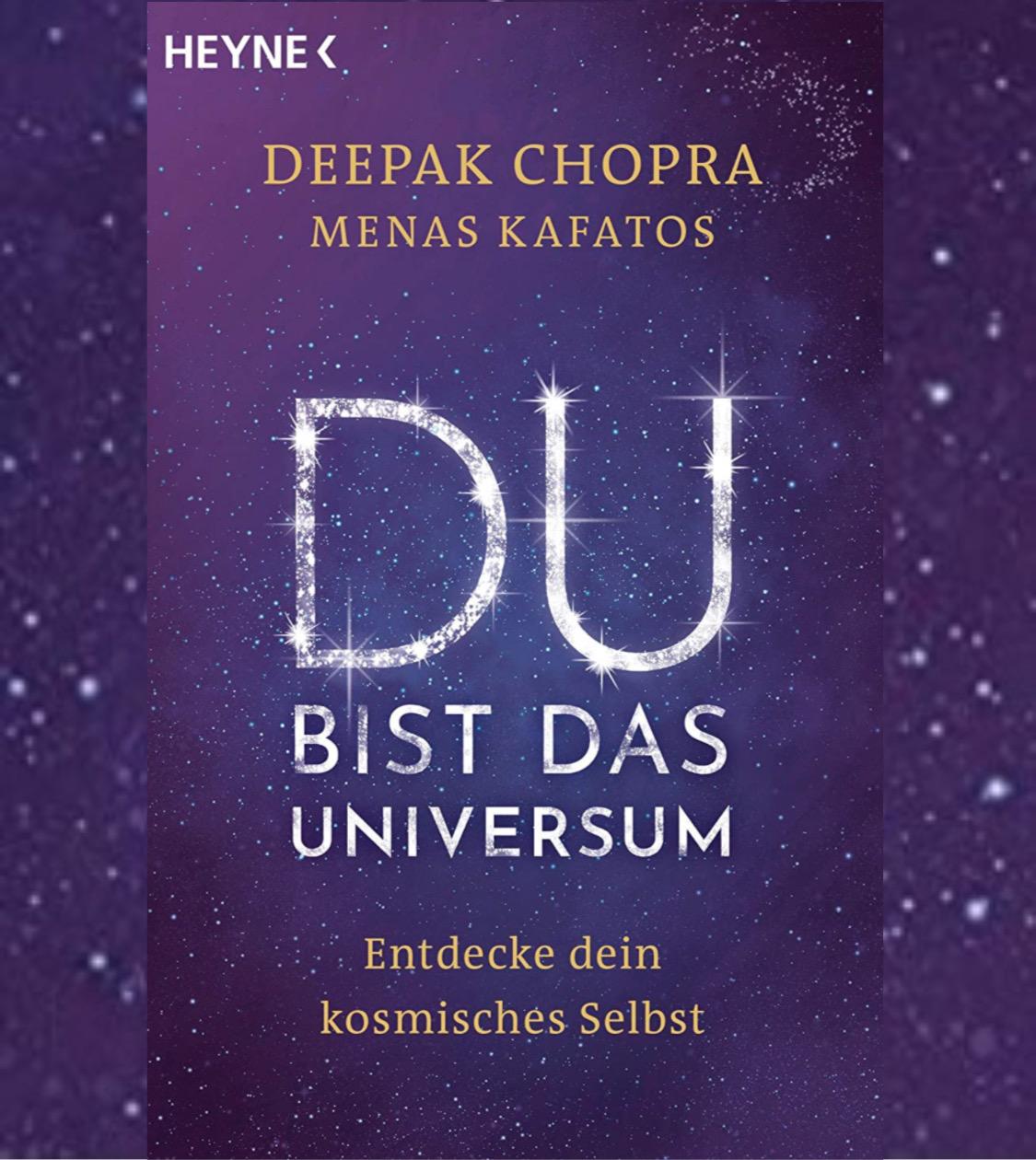 Chopra/Kafatos: Du bist das Universum