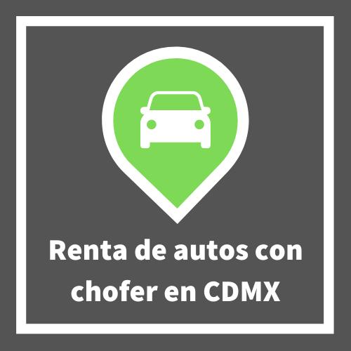 Renta de auto con chofer CDMX