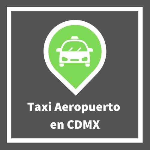 Taxi Aeropuerto CDMX