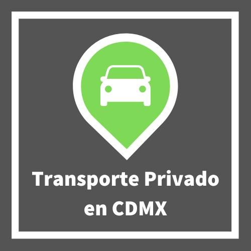 Transporte Privado CDMX