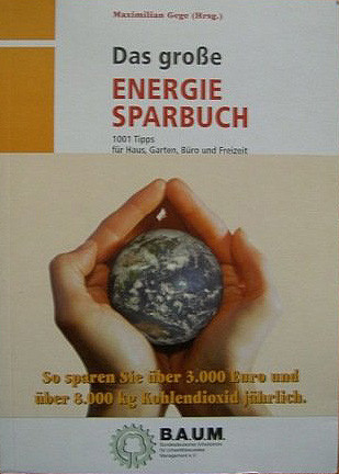 Das große Energie- und CO2 - Sparbuch (B.A.U.M. e.V.)