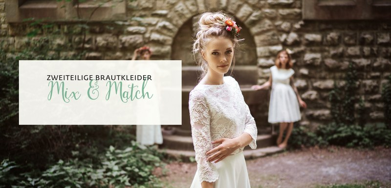 Brautkleid Zweiteiler - Mix & Match Kollektion