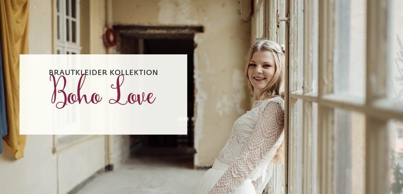 Brautkollektion BOHO LOVE für die moderne Braut