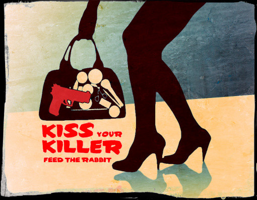 Kiss your Killer - Feedtherabbit