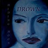 Drown Hiding Moon