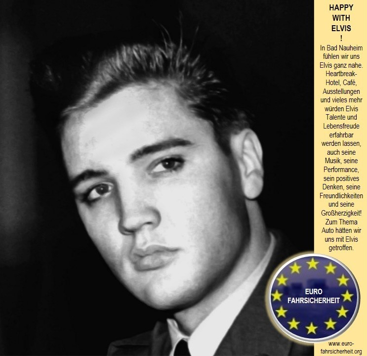 Elvis Fan Euro-Fahrsicherheit