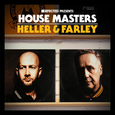 Defected Presents House Masters Heller & Farley