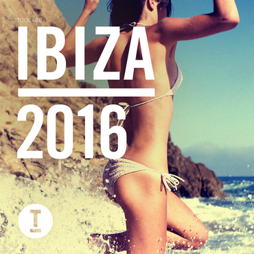 Toolroom Ibiza 2016