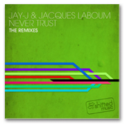 Jay-J And Jaques LaBoum - Never Trust (Shifted Music)