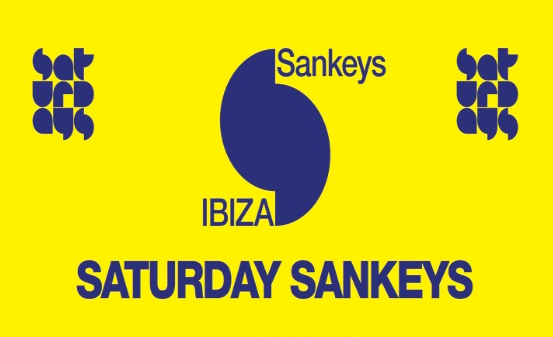 Saturday Sankeys Ibiza