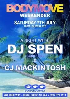Bodymove Weekender | DJ Spen | CJ Mackintosh