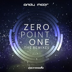 Andy Moor | Zero Point One The Remixes