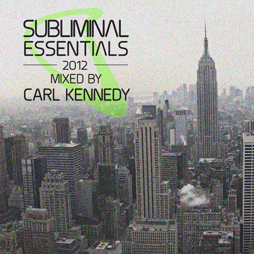Subliminal Essentials Mixed By Carl Kennedy