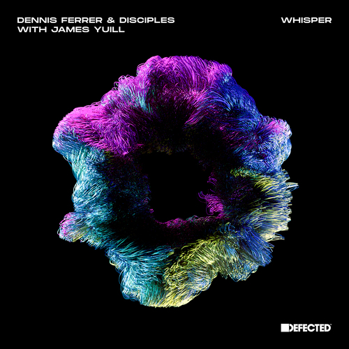 Dennis Ferrer & Disciples With James Yuill