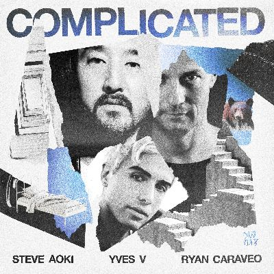 Steve Aoki, Yves V, Ryan Caraveo