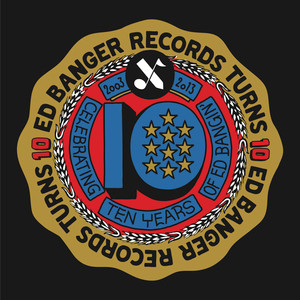 ED Banger Records | 10 Years