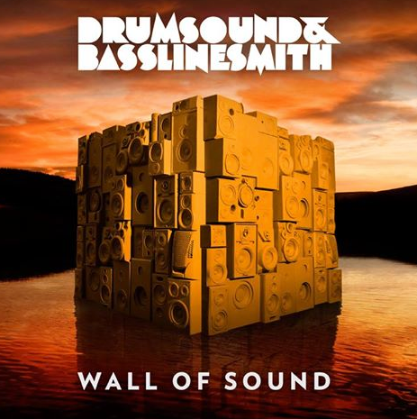 Drumsound & Bassline Smith | Wall Of Sound
